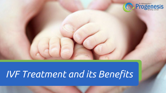 IVF Treatment And Its Benefits