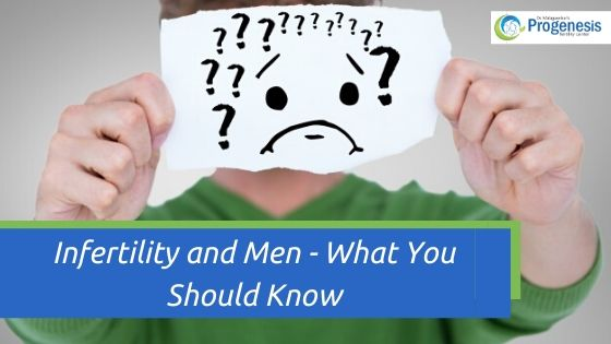 Infertility and Men - What You Should Know